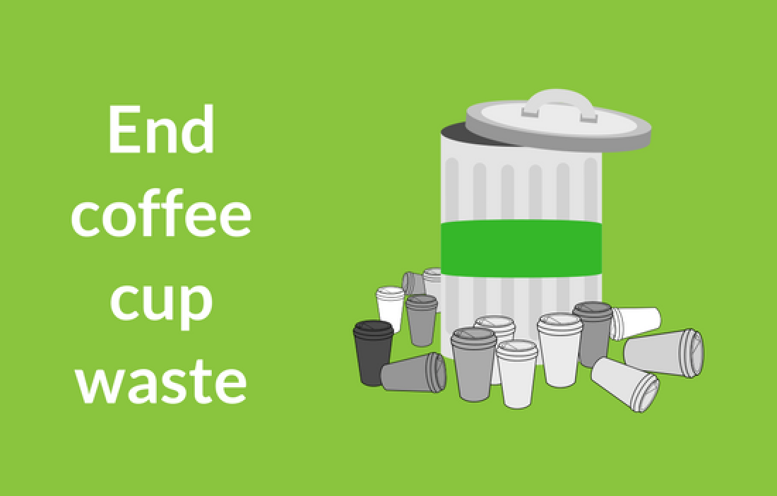"""End the coffee cup waste"" with a picture of a bin surrounded by coffee cups"