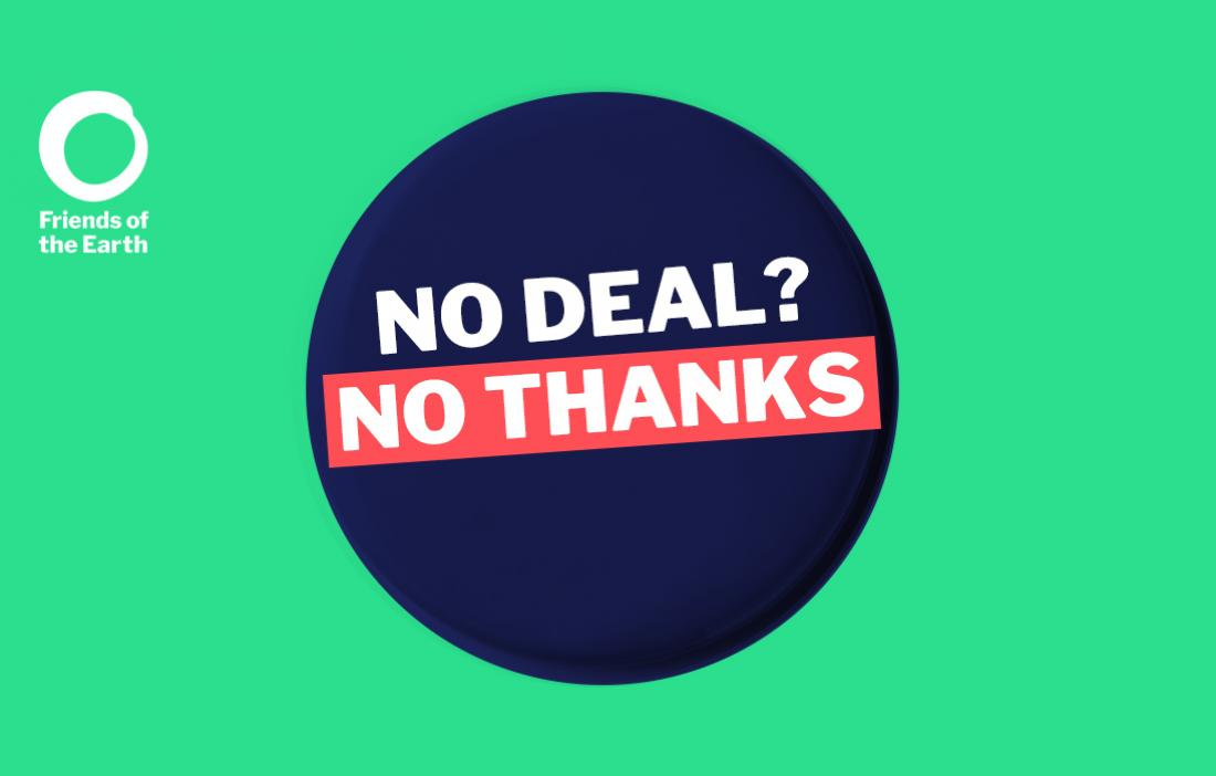 Graphic displaying the words 'No deal? No thanks'